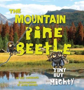 Book Cover: The Mountain Pine Beetle—Tiny but Mighty